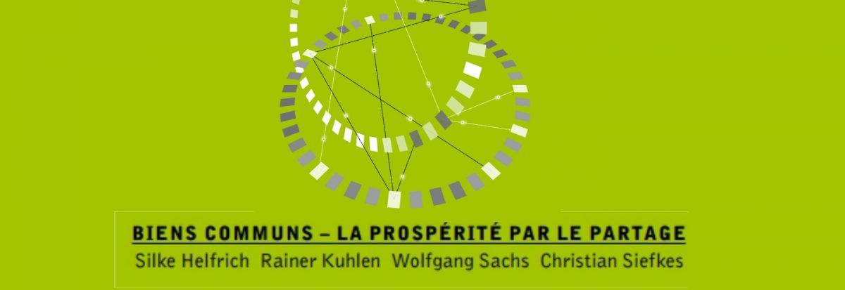 Biens communs – La prospérité par le partage