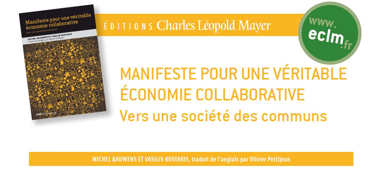 Manifeste pour une véritable économie collaborative