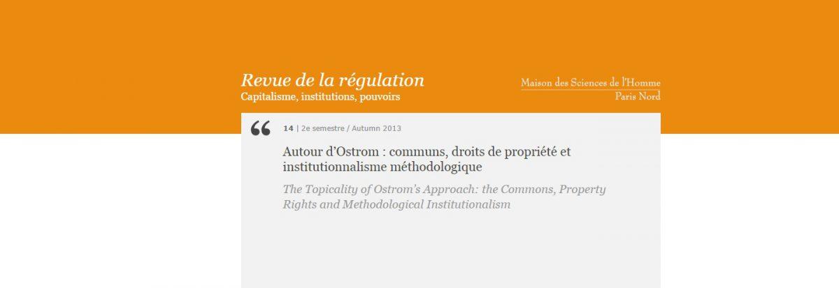Autour d'Ostrom : communs, droits de propriété et institutionnalisme méthodologique